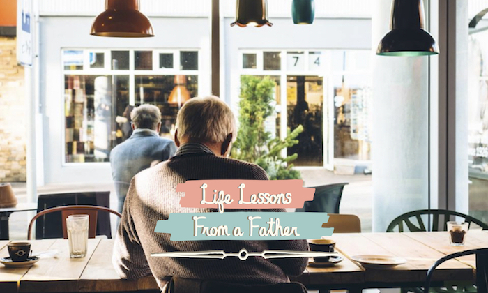 Father's Day Life Lessons from a Dad